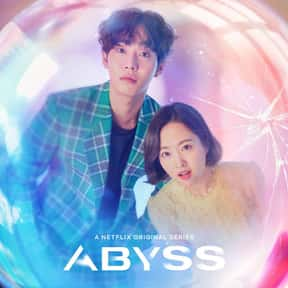 Abyss is listed (or ranked) 23 on the list The Best Korean Dramas to Watch on Netflix