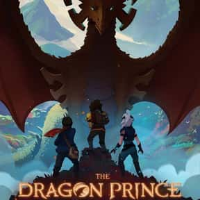 Dragon Prince is listed (or ranked) 11 on the list The Best Dramatic Animated Series Ever Made