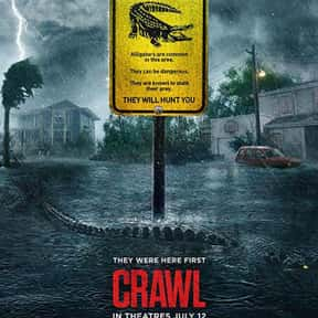 Crawl is listed (or ranked) 20 on the list The Best New Thriller Movies of the Last Few Years