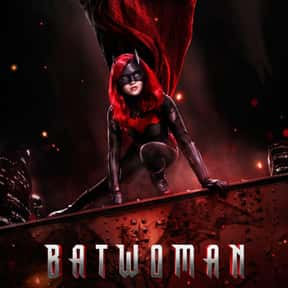Batwoman is listed (or ranked) 17 on the list The Best Current TV Shows For Women, Ranked