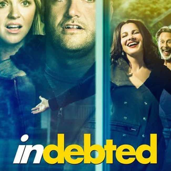 Indebted is listed (or ranked) 1 on the list What to Watch If You Love 'Schitt's Creek'