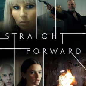 Straight Forward is listed (or ranked) 18 on the list The Most Exciting Thriller TV Shows of 2019
