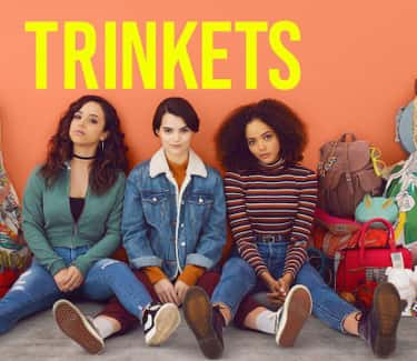 Trinkets is listed (or ranked) 2 on the list What To Watch If You Love 'Vida'