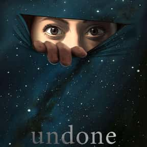 Undone is listed (or ranked) 21 on the list The Saddest TV Shows In 2020
