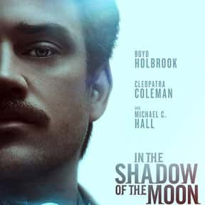 In the Shadow of the Moon is listed (or ranked) 24 on the list The Best New Crime Movies of the Last Few Years