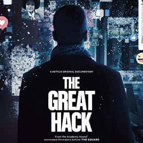 The Great Hack is listed (or ranked) 19 on the list Life-Changing Documentaries You've Got to See