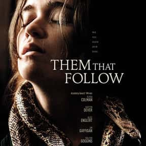 Them That Follow is listed (or ranked) 20 on the list The Best Movies Set In West Virginia