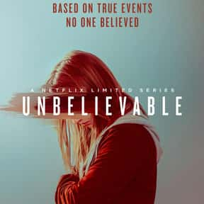 Unbelievable is listed (or ranked) 13 on the list The Best New Netflix Shows That Have Premiered in 2019