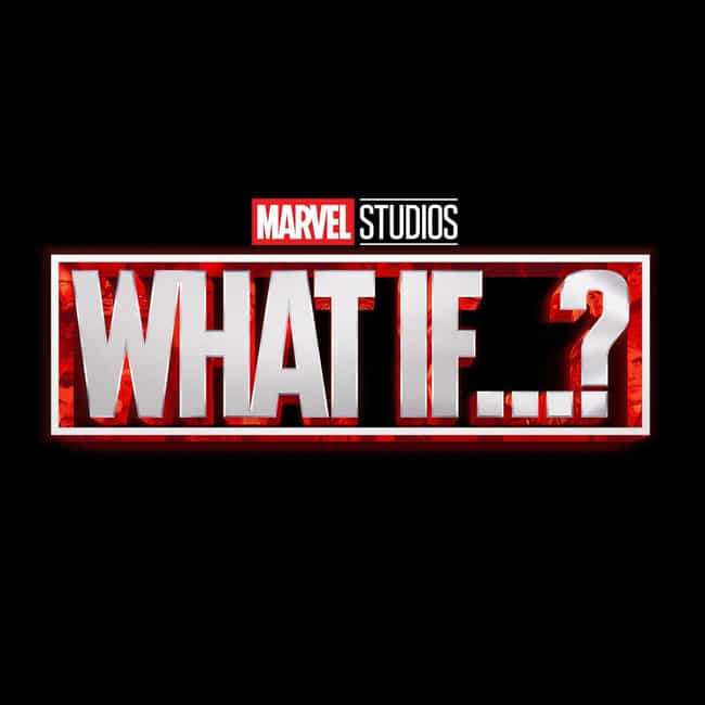 What If…? is listed (or ranked) 4 on the list All Upcoming MCU Movies & TV Shows, Ranked