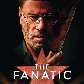 The Fanatic is listed (or ranked) 25 on the list The Best Thriller Movies with a Kidnapping