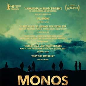 Monos is listed (or ranked) 22 on the list Great Movies About Kids Trying to Survive