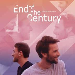 End of the Century is listed (or ranked) 22 on the list The Best Movies About Vacations