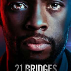 21 Bridges is listed (or ranked) 22 on the list The Best New Crime Movies of the Last Few Years