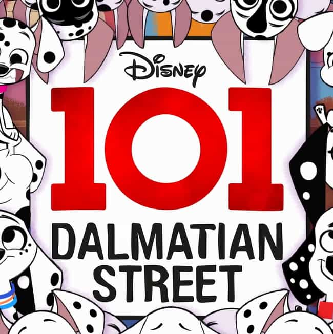 101 Dalmatian Street is listed (or ranked) 4 on the list The Most Anticipated New Shows On Disney Plus