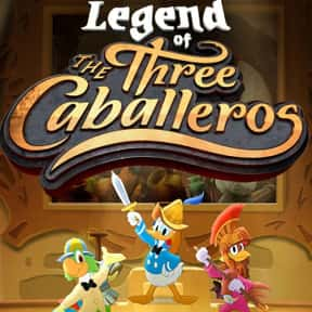 Legend of the Three Caballeros is listed (or ranked) 3 on the list The Best Bird Cartoons