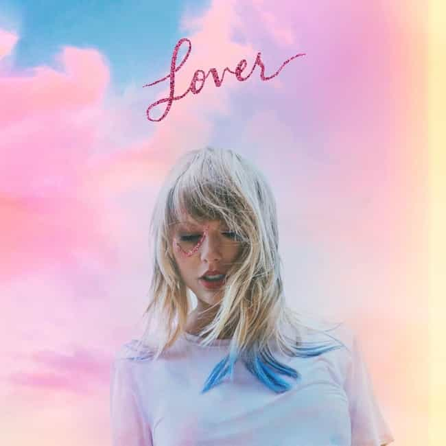 Lover is listed (or ranked) 7 on the list The Best Taylor Swift Albums of All-Time