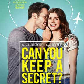 Can You Keep a Secret? is listed (or ranked) 25 on the list The Best Chick Flicks Based on Books