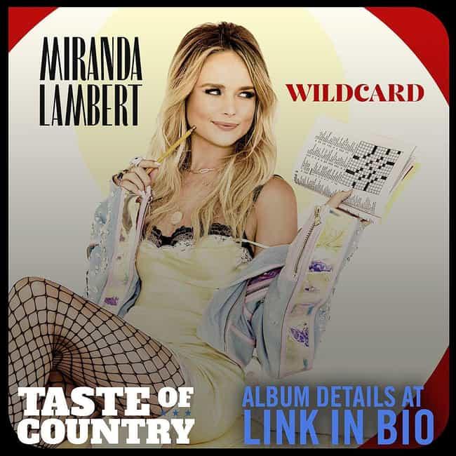 Wildcard is listed (or ranked) 4 on the list The Best Miranda Lambert Albums, Ranked
