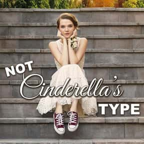 Not Cinderella's Type is listed (or ranked) 17 on the list The Best Cinderella Movies