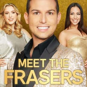 Meet the Frasers is listed (or ranked) 8 on the list The Best Current E! Shows