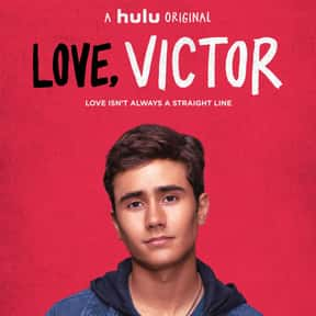 Love, Victor is listed (or ranked) 13 on the list The Best Current TV Shows with Gay Characters