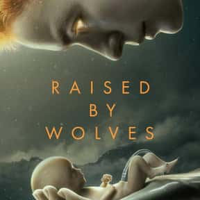 Raised by Wolves is listed (or ranked) 20 on the list The Best TV Shows With Religious Themes