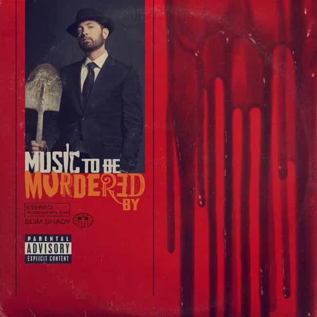 Music To Be Murdered By ... is listed (or ranked) 4 on the list The Best Eminem Albums of All Time