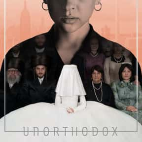 Unorthodox is listed (or ranked) 21 on the list The Best Netflix Original Drama Shows