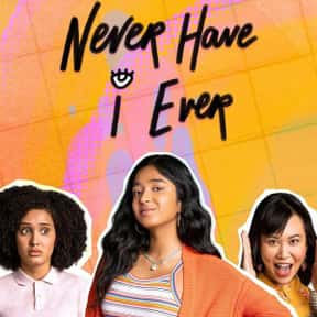Never Have I Ever is listed (or ranked) 7 on the list The Best New Teen TV Shows of the Last Few Years