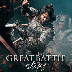 The Great Battle is listed (or ranked) 3 on the list The Best Korean Historical Movies Of All Time