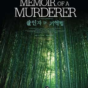 Memoir of a Murderer is listed (or ranked) 13 on the list The Best Korean Thrillers Of All Time