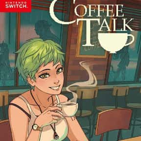 Coffee Talk is listed (or ranked) 18 on the list The Best PS4 Games For Girls