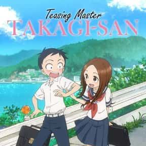 Teasing Master Takagi-san is listed (or ranked) 22 on the list The Best Comedy Anime On Netflix