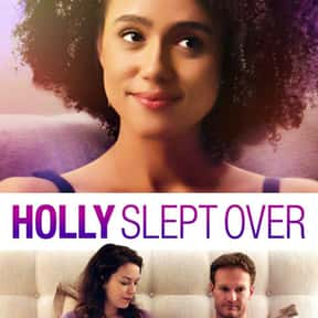 Holly Slept Over is listed (or ranked) 22 on the list The Funniest Movies About Marriage