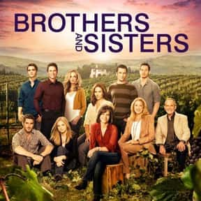 Brothers and Sisters is listed (or ranked) 5 on the list The Best Drama Shows About Families, Ranked
