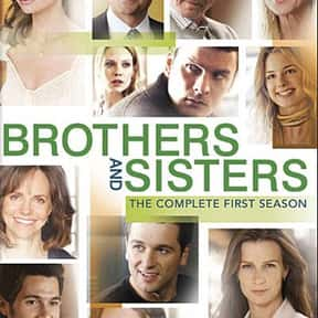 Brothers and Sisters is listed (or ranked) 10 on the list The All-Time Best Primetime Soap Operas