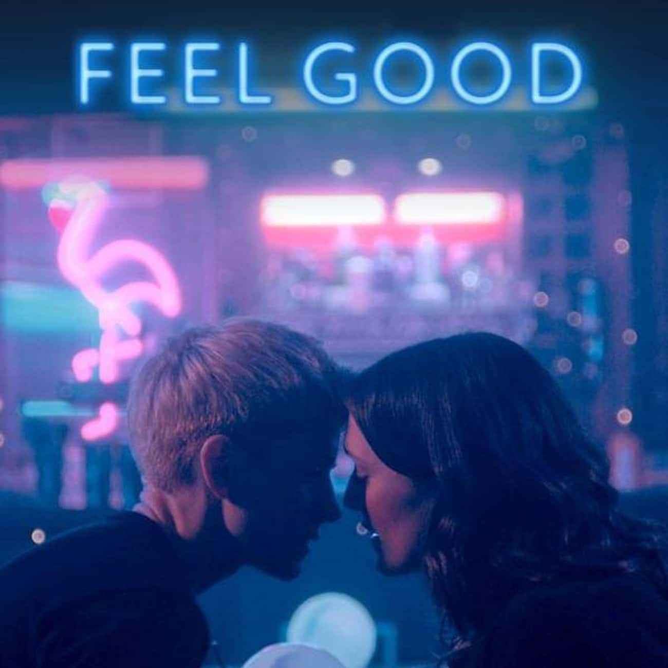 Feel Good is listed (or ranked) 4 on the list What To Watch If You Love 'You're The Worst'
