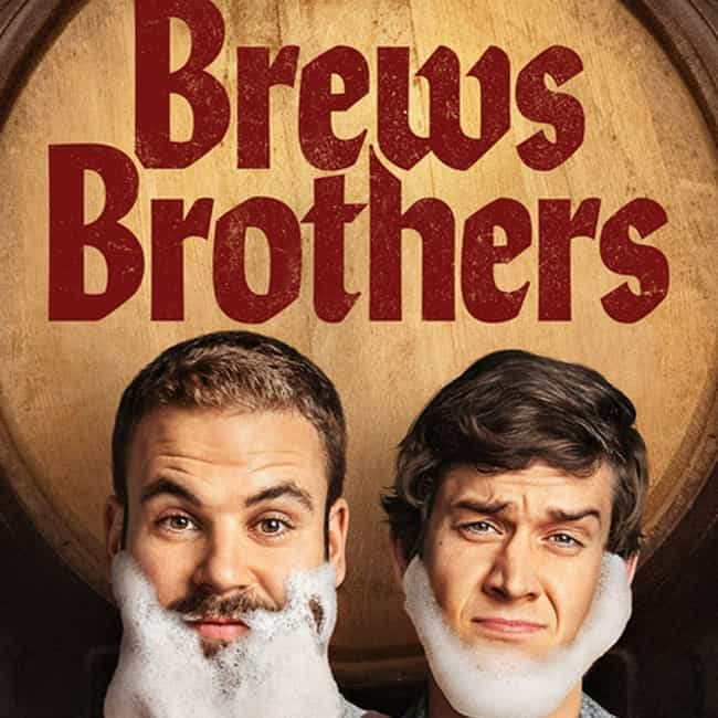 Brews Brothers is listed (or ranked) 1 on the list What To Watch If You Love 'Trailer Park Boys'
