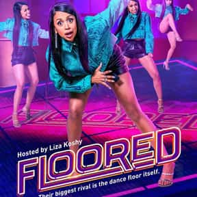 Floored is listed (or ranked) 25 on the list The Most Exciting Reality Competition Shows Ever Made