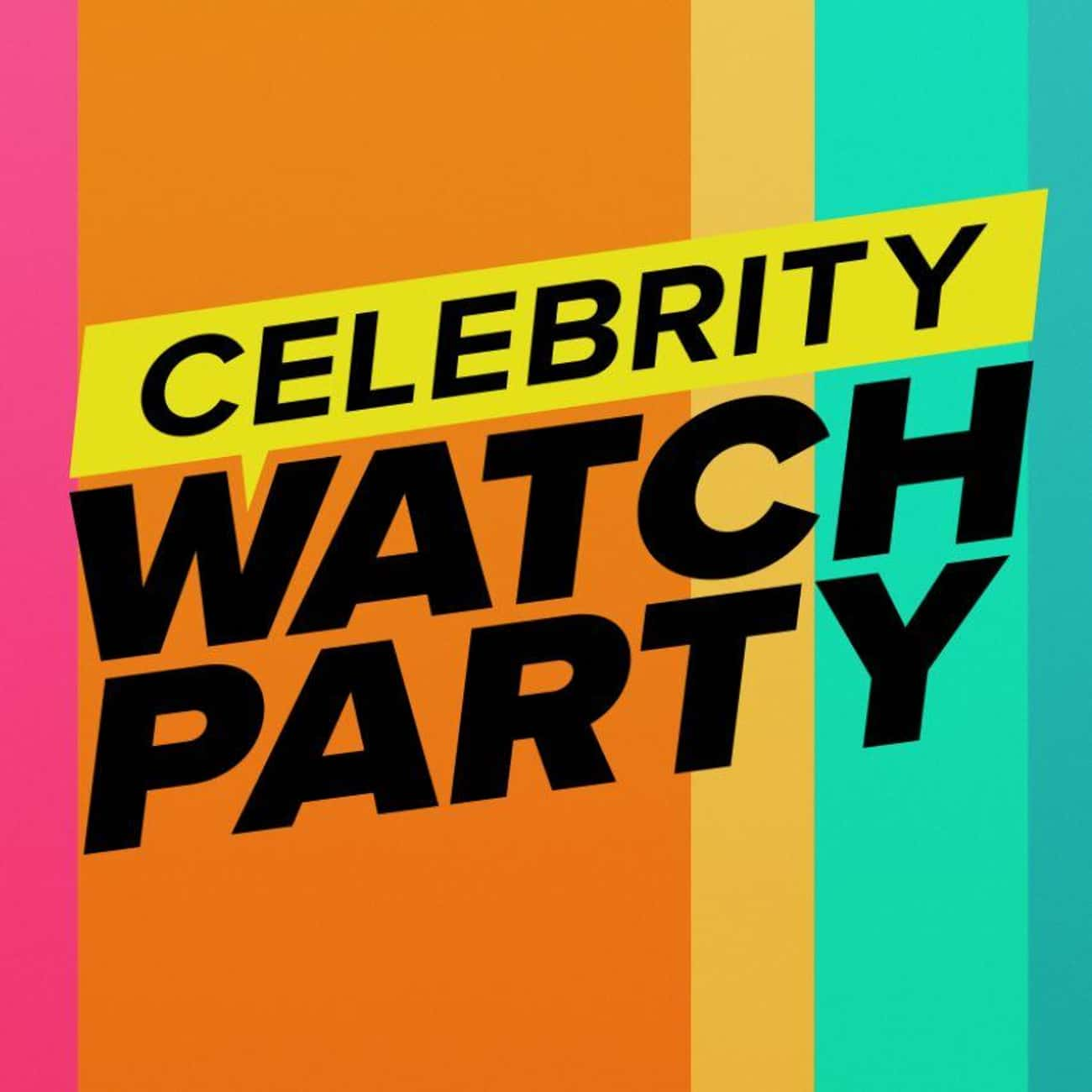Celebrity Watch Party is listed (or ranked) 1 on the list New Shows Filmed In (And Around) Social Isolation