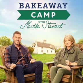 Bakeaway Camp with Martha Stew is listed (or ranked) 19 on the list The Best Baking Competition Shows Ever Made
