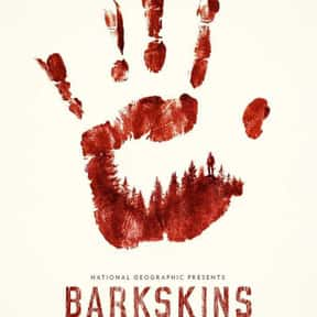 Barkskins is listed (or ranked) 18 on the list The Best Current Historical Drama Series