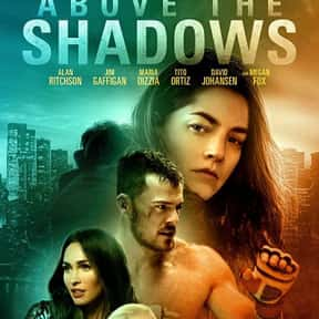 Above The Shadows is listed (or ranked) 11 on the list The Best Fantasy Movies of 2019
