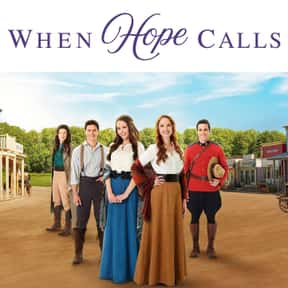 When Hope Calls is listed (or ranked) 20 on the list The Best Current Historical Drama Series