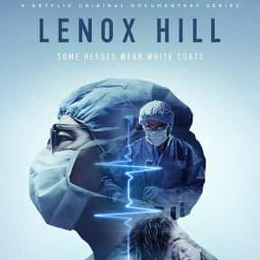 Lenox Hill is listed (or ranked) 10 on the list The Best Medical TV Shows Airing Now