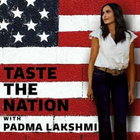 Taste the Nation With Padma La is listed (or ranked) 20 on the list The Best Food Travelogue TV Shows