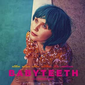 Babyteeth is listed (or ranked) 17 on the list Great Movies About Sick & Dying Children