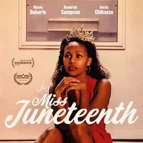 Miss Juneteenth is listed (or ranked) 20 on the list The Most Inspirational Black Movies