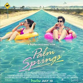 Palm Springs is listed (or ranked) 7 on the list The Best Time Loop Movies