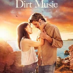 Dirt Music is listed (or ranked) 22 on the list The Best Cheating Wife Movies
